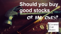 Should I Invest In Good or Bad Stocks?