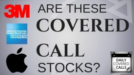 Are Apple, 3M and American Express good covered call stocks - Daily Covered Call Podcast Ep 0002