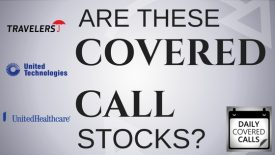 Are Travelers, United Technologies and United Health the Best Covered Call Stocks?