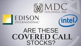 Are Edison, MDC Holdings, and Intel the Best Covered Call Stocks?