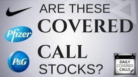 Are Nike, Pfizer and Procter & Gamble the best stocks for covered calls?