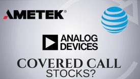 Are Ametek, AT&T, and Analog Devices the best stocks to pick for covered calls?