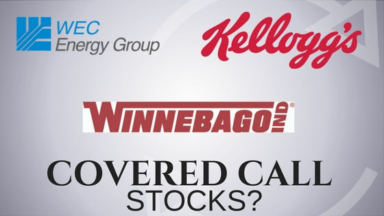 Are WEC Energy, Winnebago, and Kellogg stocks to own for covered call income?