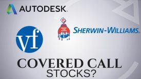 Are Autodesk, VF Corp, and Sherwin Williams good stocks for covered call income?