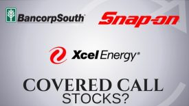 Are Snap On, Xcel Energy, and Bancorp South good covered call stocks?