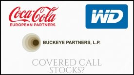 Are Coca Cola European Partners, Buckeye Partners, and Western Digital good covered call stocks?