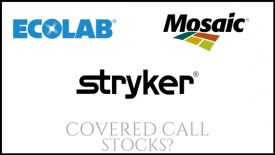 Are Ecolab, Mosaic, and Stryker Corp good stocks to own for constant monthly income?