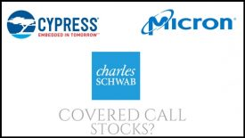 Are Cypress Semiconductor, Micron Technology, and Charles Schwab good stocks to own for monthly income?