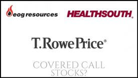 Are T. Rowe Price, HealthSouth, and EOG Resources good stocks to own for monthly income?