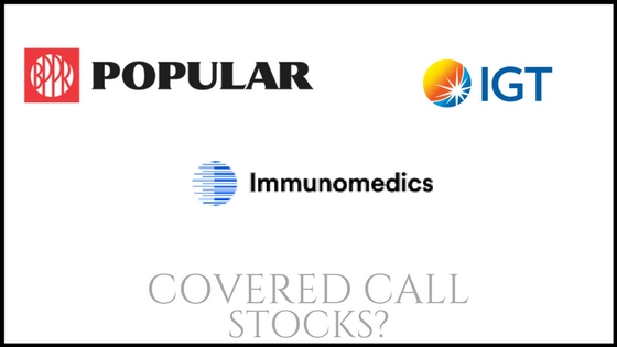 Immunomedics, International Game Technology and Popular good stocks to produce monthly income?