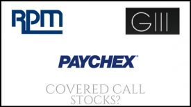 Are Paychex, RPM International, and G III Apparel Group good buys for covered call income?