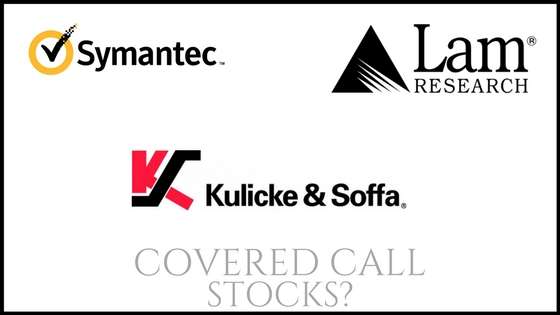 Are Symantec, K and S, and Lam Research good stocks to own for covered call income?