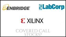 Are Enbridge, Laboratory Corporation of America, and Xilnix great covered call stocks?