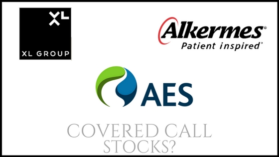 Are the AES Corp, Alkermes, and XL Group good stocks to buy for covered call income?
