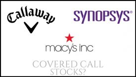 Are Macy's, Synopsys, and Callaway Golf Company good stock picks for covered calls?