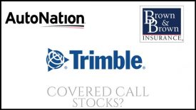 Are Trimble, AutoNation, and Brown & Brown good stocks to buy for covered call income?