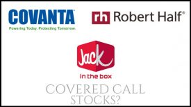 Are Jack in the Box, Robert Half International, and Covanta Holding Corp good stocks to buy for covered calls?