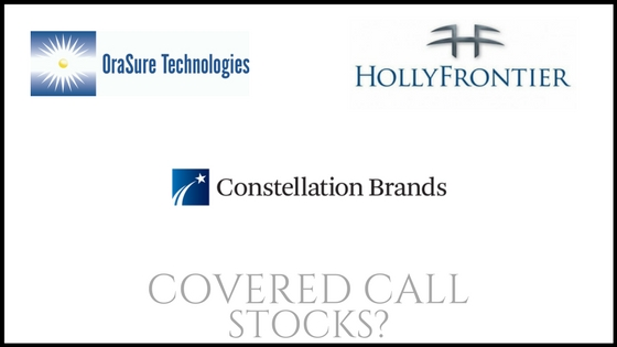 Are Orasure Technologies, HollyFrontier, and Constellation Brands good stocks to own for covered call income?