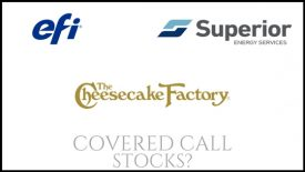 Are Superior Energy Services, The Cheesecake Factory, and Electronics for Imaging good covered call stocks?