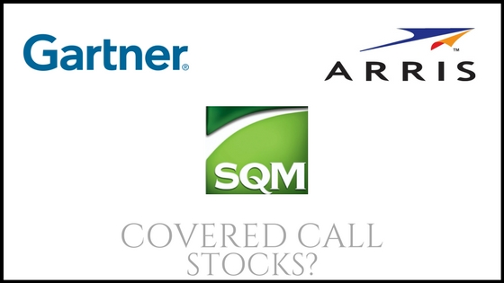 Are Arris International, Sociedad Quimica, and Gartner good covered call stock picks?