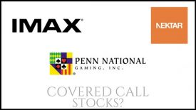 Are Nektar Therapeutics, Penn National Gaming, and IMAX good stocks for covered call income?