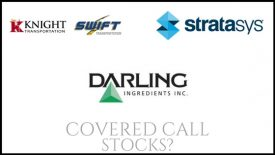 Are Darling Ingredients, Stratasys, and Knight Swift Transportation good covered call stocks?
