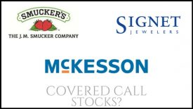 Are JM Smucker, Signet Jewelers, and McKesson good stocks for covered calls?