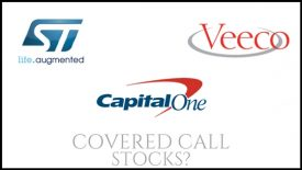 Are Capital One, Veeco, and ST Microelectronics good covered call stocks to own?