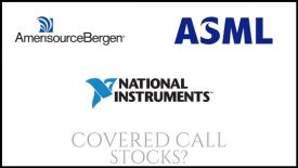 Are National Instruments, ASLML, and AmerisoureBergen good stock picks for covered calls?